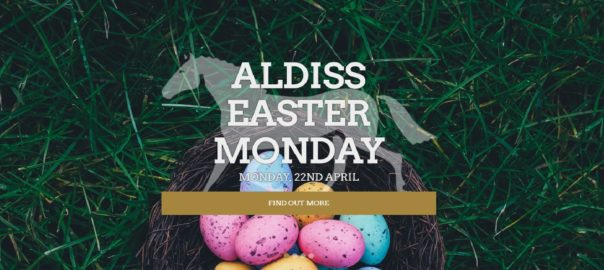Aldiss Easter Monday 2019